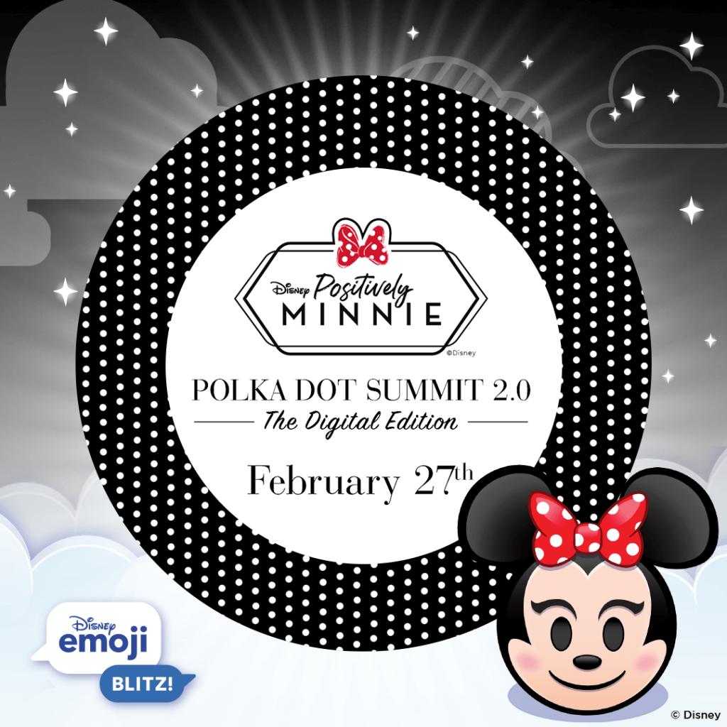 Positively Minnie Polka Dot Summit 2.0 - The Digital Edition: February 27