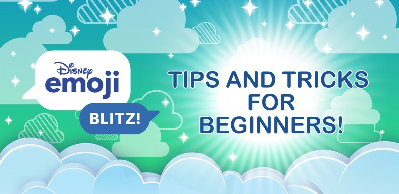 Tips for Beginners in Disney Emoji Blitz